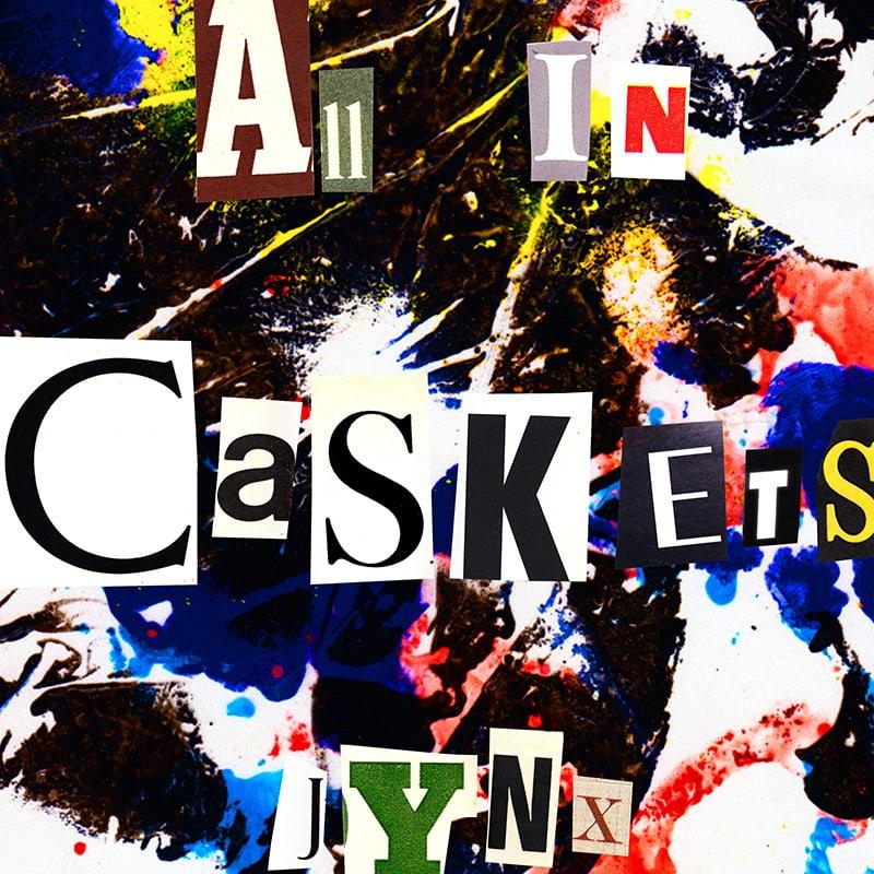 JYNX Release 'All In Caskets'