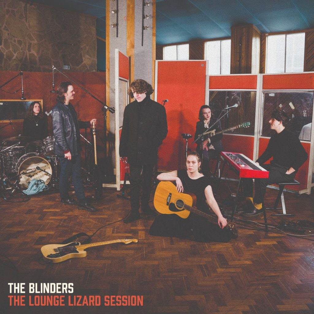 THE BLINDERS - THE LOUNGE LIZARD SESSION