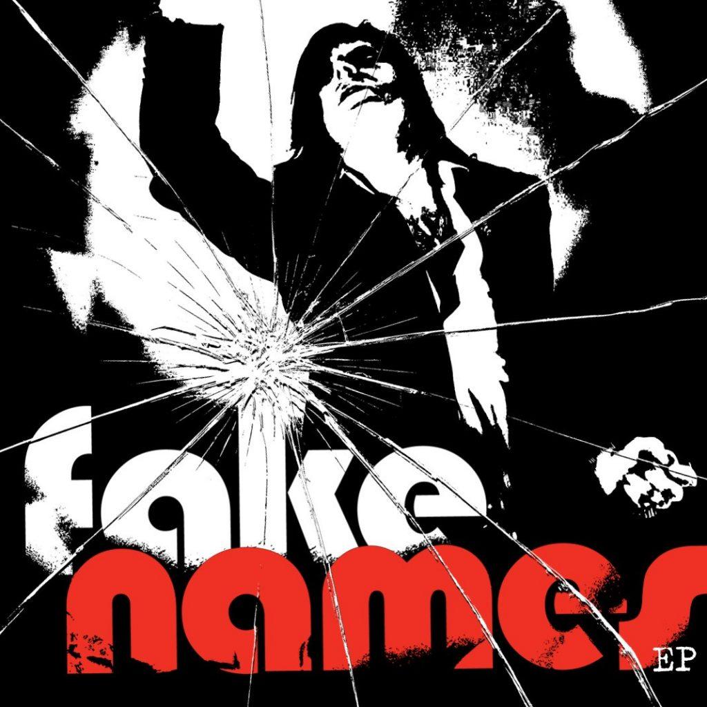 Fake Names EP