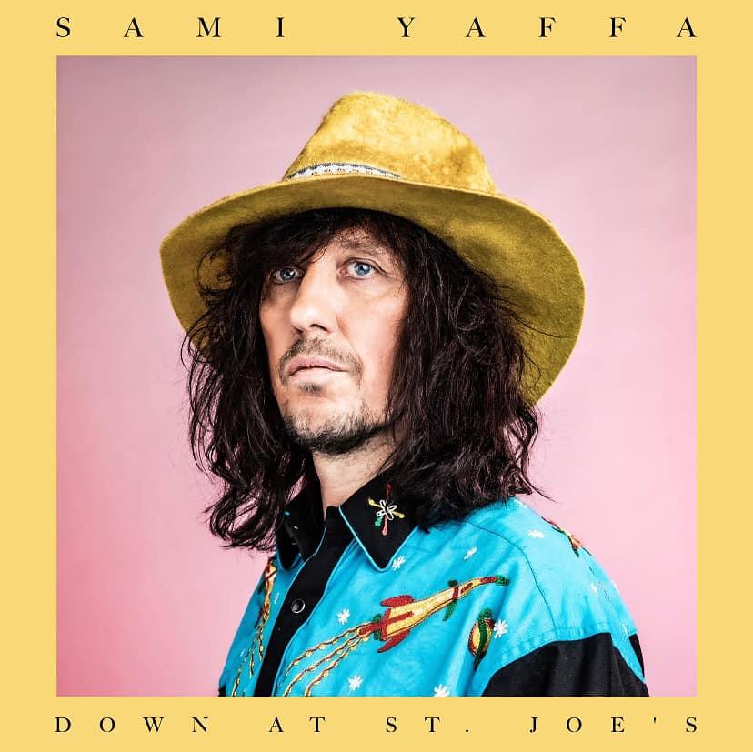 Sami Yaffa - Down At St Joes