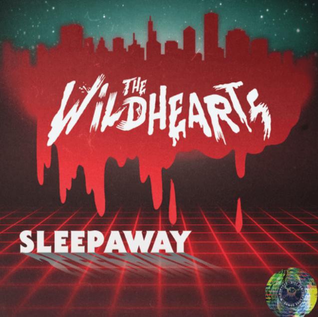 The Wildhearts - Sleepaway